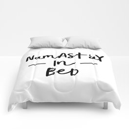 Namastay in Bed black and white stay in bed all you need is sleep typography home wall decor bedroom Comforters