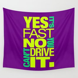 Yes it's fast No you can't drive it v7 HQvector Wall Tapestry
