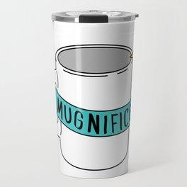 Mugnificent Travel Mug