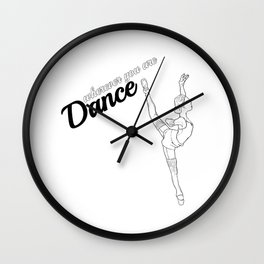 DANCE wherever you are #1 Wall Clock