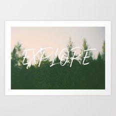 Explore (Pine) Art Print