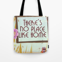 There's no place like home. Tote Bag