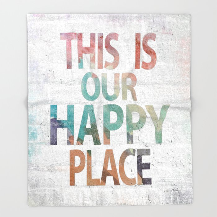 This Is Our Happy Place by Misty Diller Throw Blanket