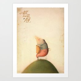 All can learn to fly Art Print