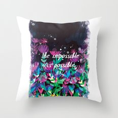 The Impossible is Possible Throw Pillow