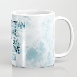 Mightier Than the Waves Coffee Mug