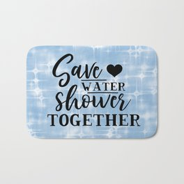 Save Water Shower Together Bath Mat