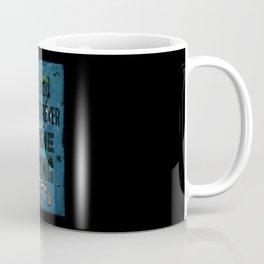 Die Trying Coffee Mug