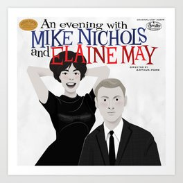 An Evening with Nichols & May Art Print