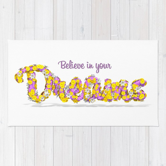 Believe in your dreams Art Print Rug