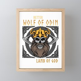 Better To Be A Wolf Of Odin Than A Lamb Of God Pun Framed Mini Art Print