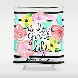 His Love Shower Curtain