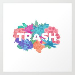 Trash Beauty Art Print