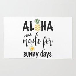 Aloha Pineapple I was made for sunny days Typography Rug