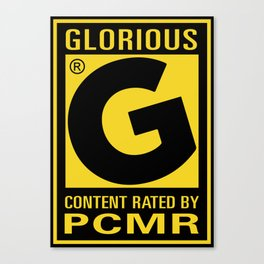 Content Rated: Glorious by PC Master Race Canvas Print