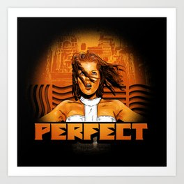 Perfect - The Supreme Being Art Print
