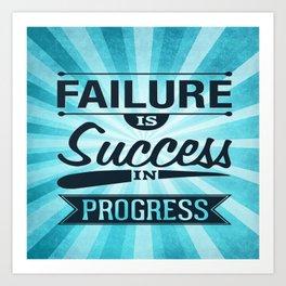 Failure Is The Condiment Inspirational Motivational Quote Design Art Print