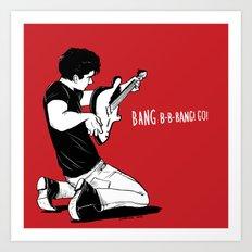 Bang B-B-Bang!Go! Art Print