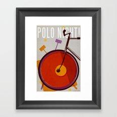 Polo Night!   Polo Framed Art Print