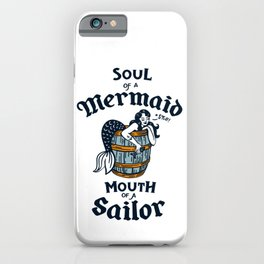 """Soul Of A Mermaid, Mouth Of A Sailor"" Cute & Funny Tattoo Style Design iPhone Case"