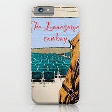Lonesome cowboy iPhone 6s Slim Case
