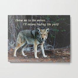 Menacing Wolf in the Woods Lead the Pack Metal Print