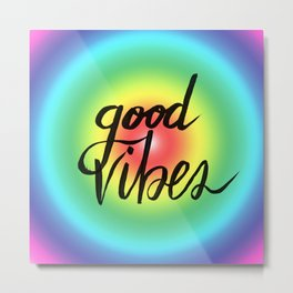 Good Vibes - Rainbow Pride Metal Print