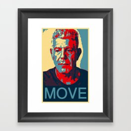 Anthony Bourdain quote Framed Art Print
