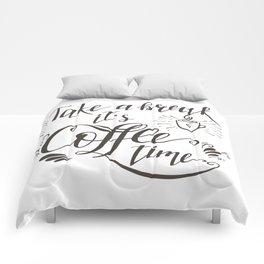 Take a Break Comforters