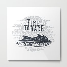 Time To Race. Water Scooter Metal Print