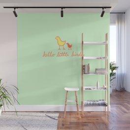 Hello Little Birdy Wall Mural
