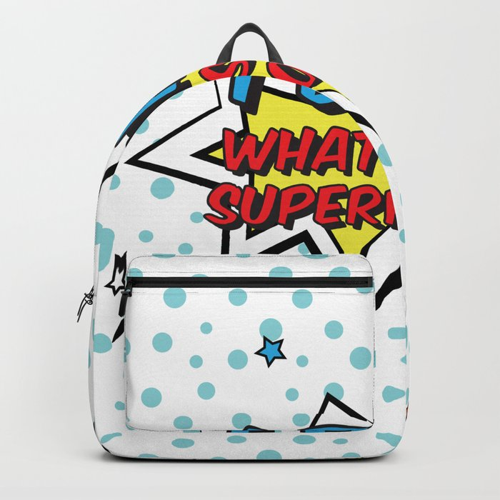 I bake. What is your superpower? Backpack