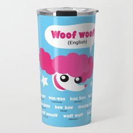 Dog sounds around the world Travel Mug