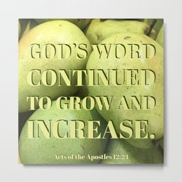 God's Word Continued to Grow - Verse Image from Acts of the Apostles 12:21 Metal Print