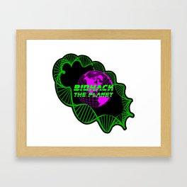 Biohack The Planet Framed Art Print