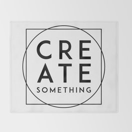 Create Something Throw Blanket