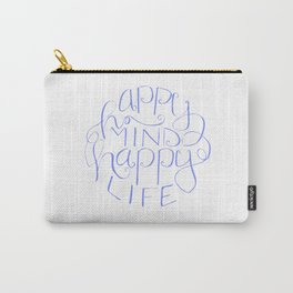 Hand lettered designs - Happy Mind Happy Life Carry-All Pouch