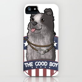 The Good Boy iPhone Case