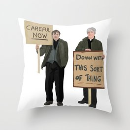 """""""DOWN WITH THIS SORT OF THING!..careful now"""" Throw Pillow"""