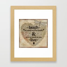 Laugh As Much As You Breathe Inspirational Framed Art Print