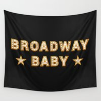 broadway Wall Tapestries featuring Broadway Baby! by byebyesally