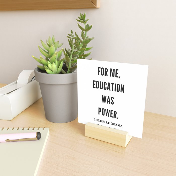 Michelle Obama Quote | For Me Education Was Power Mini Art Print
