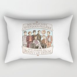 We Must Love Sherlock Holmes Rectangular Pillow