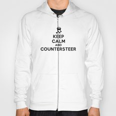 Keep Calm and Countersteer Hoody