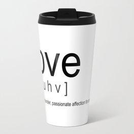 Definition of Love Travel Mug