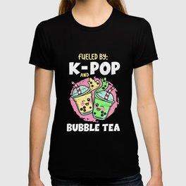 Fueled by k-pop and bubble tea K-Pop Fan T-shirt