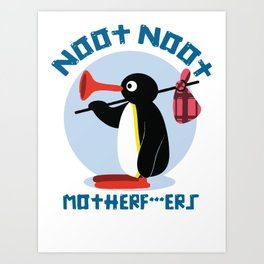 NOOT NOOT Art Print
