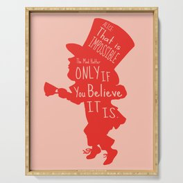 Mad Hatter - Believe Quote Serving Tray