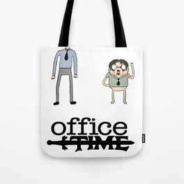 Office Time Tote Bag