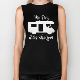 Camping RV My Dog Rides Shotgun Trailer Biker Tank